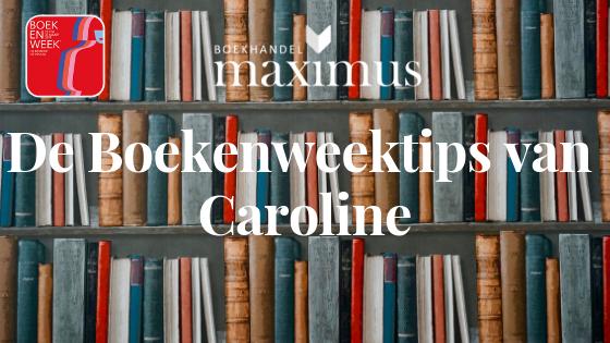 De Boekenweektips van Caroline
