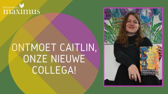Ontmoet Caitlin, onze nieuwe collega!