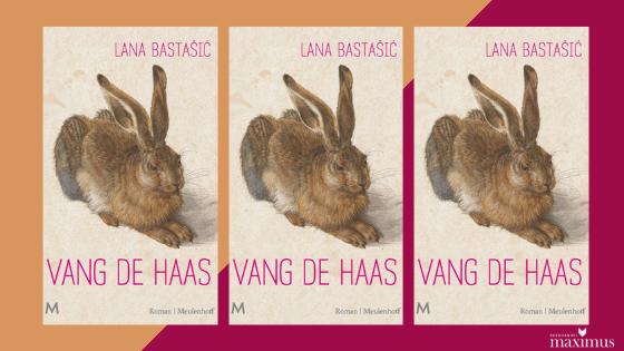 Boekentip van Maritza: Vang de haas – Lana Bastašić